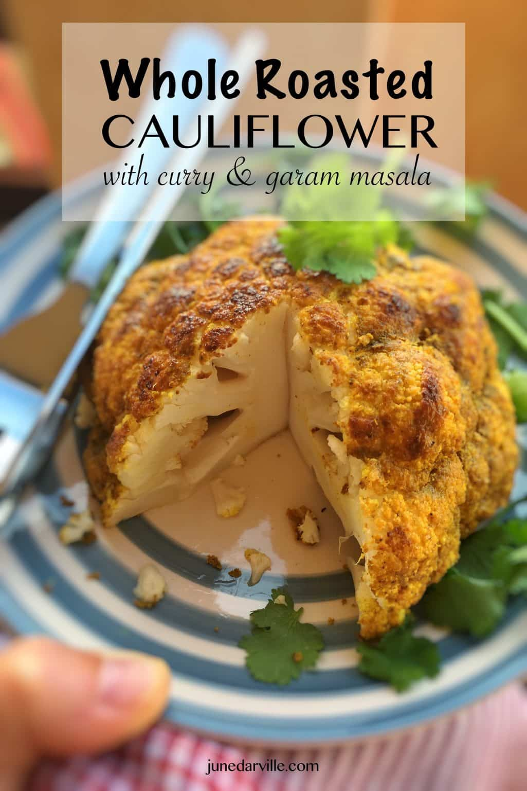 Whole Roasted Cauliflower with Curry