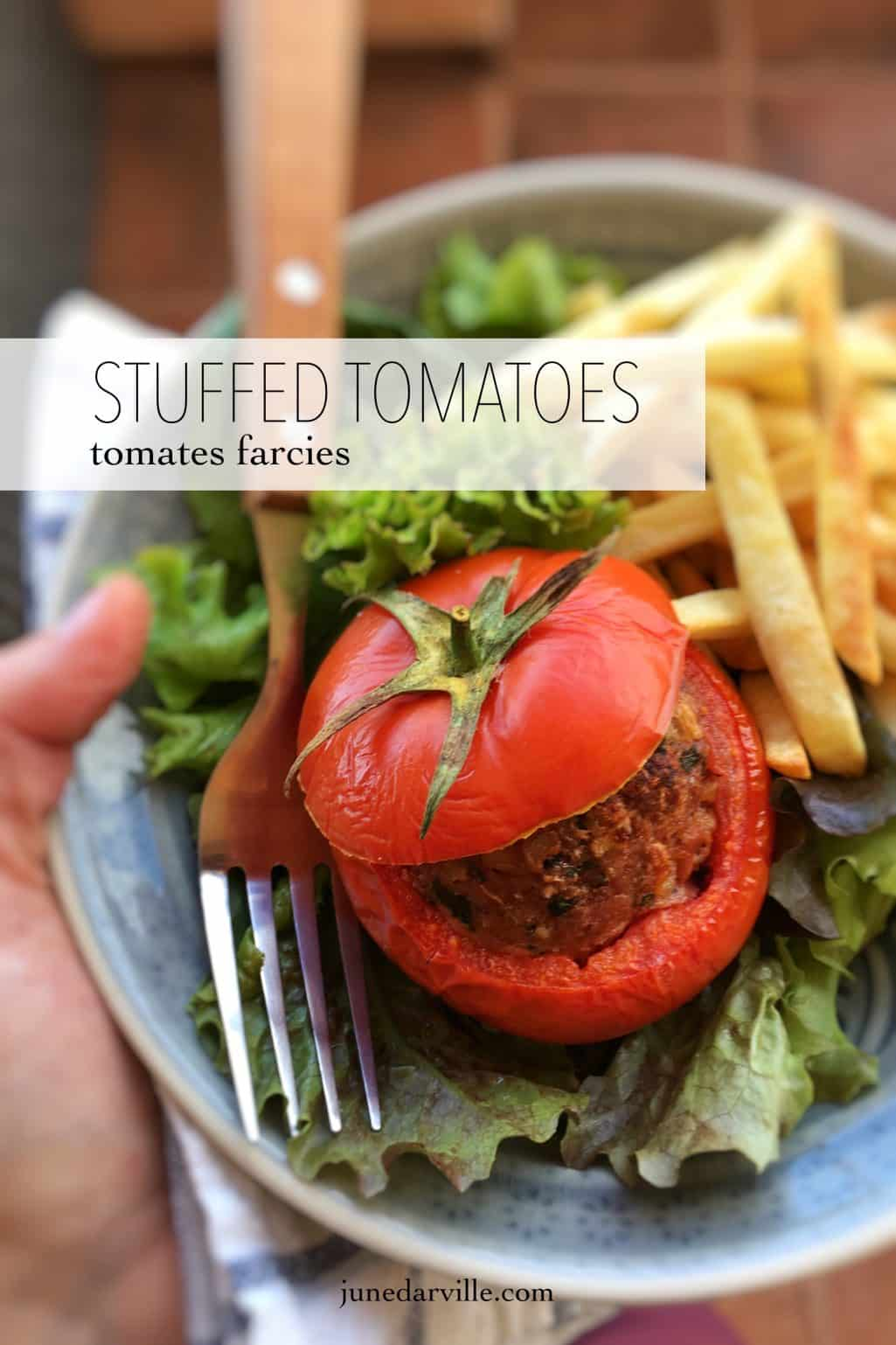 Stuffed Tomatoes Recipe (Tomates Farcies)