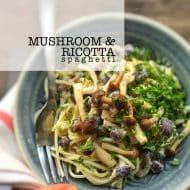 Mushroom Spaghetti with Garlic & Ricotta