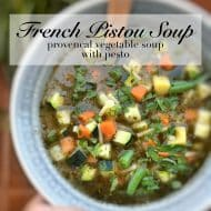 Pistou Soup (French Vegetable Soup with Pesto)