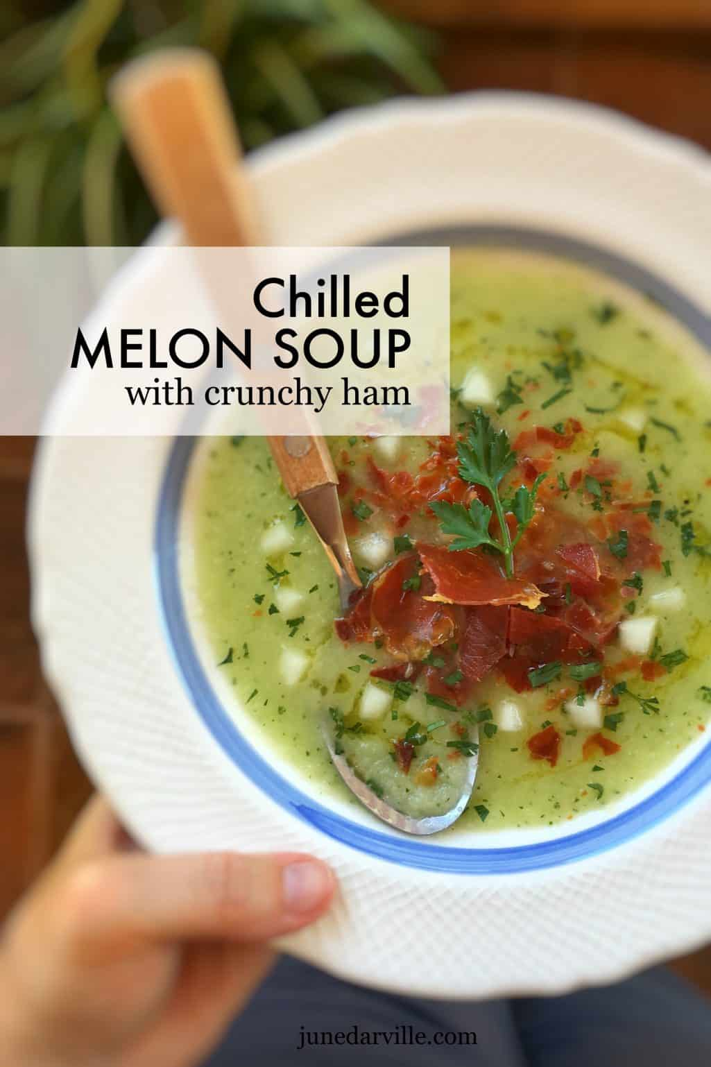 Chilled Melon Soup with Crunchy Ham | Simple. Tasty. Good.