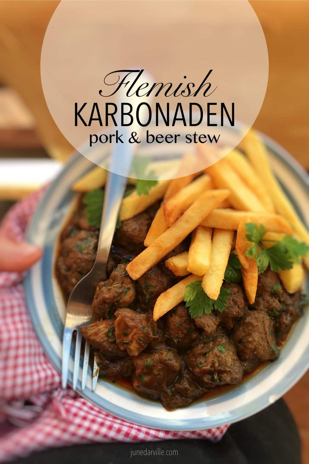 Flemish karbonaden: a strong pork or beef stew with beer and pear molasses... Serve this stew with a generous portion of golden Belgian fries!
