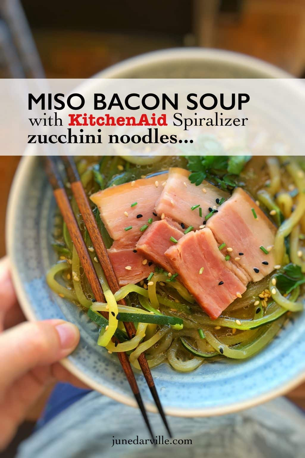 Zucchini Noodle Soup With Miso Bacon Simple Tasty Good