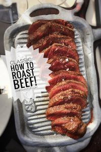 How to roast beef? Here's everything you need to know when roasting beef! And check out my two leftover roast beef recipes as well!