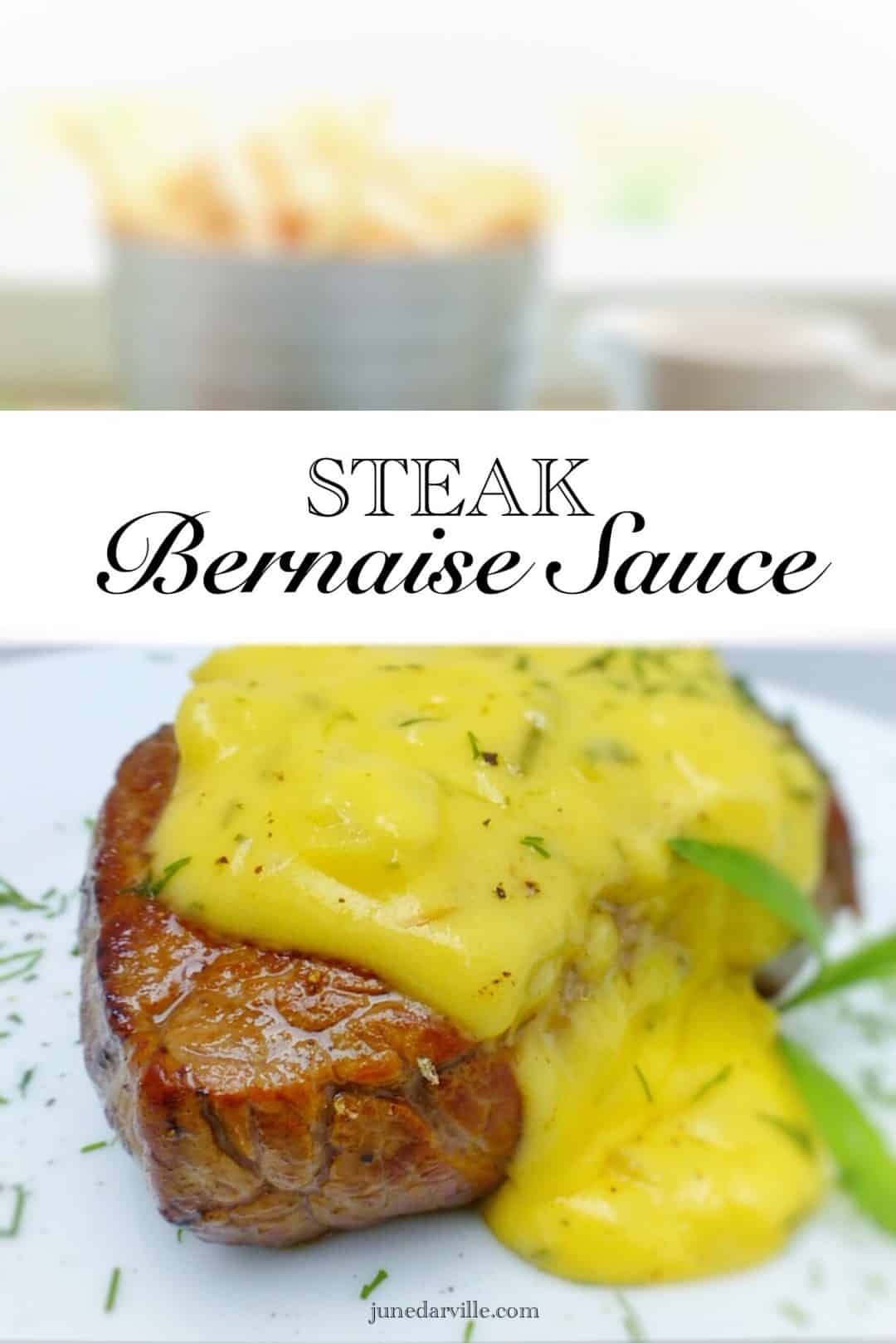 Youu0027ll Love This Bernaise Sauce Recipe: Homemade Creamy Tarragon And Butter  Sauce For