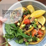 Homemade Soft Tacos with Tuna & Pico de Gallo