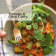 Okra Curry (Spicy Bhindi Masala with Tomatoes)