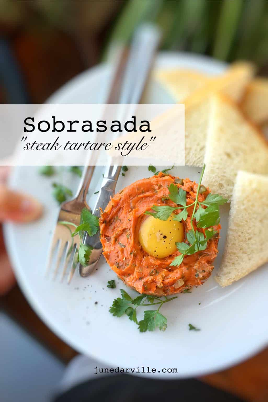 My tapas de sobrasada, steak tartare style... This is what happens when a Belgian foodie decides to live in culinary Spain!