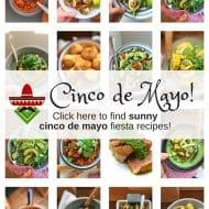 Cinco de Mayo Mexican Fiesta Recipes!