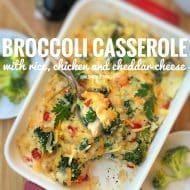 Easy Broccoli Casserole with Chicken & Cheddar