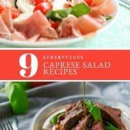 9 (Scrumptious) Easy Caprese Salad Recipes